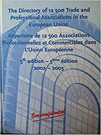 The Directory of 12,500 Trade and Professional Associations in the EU book cover