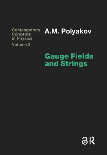 Gauge Fields and Strings book cover