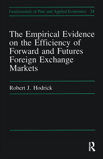 Empirical Evidence on the Efficiency of Forward and Futures Foreign Exchange Markets book cover