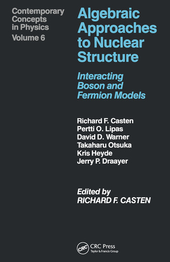 Algebraic Approaches to Nuclear Structure book cover