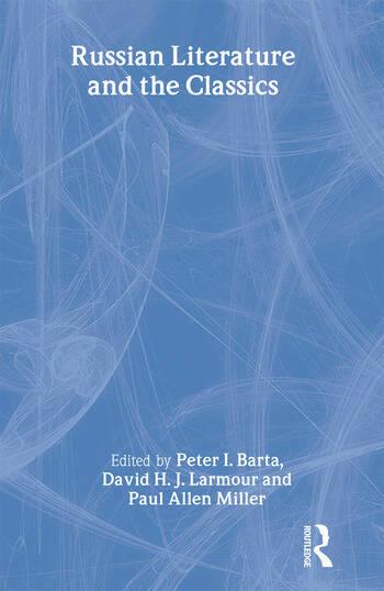 Russian Literature and the Classics book cover