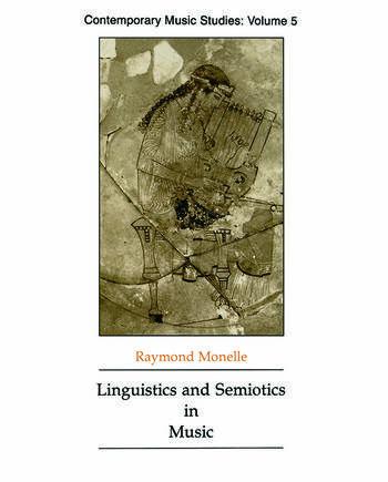 Linguistics and Semiotics in Music book cover