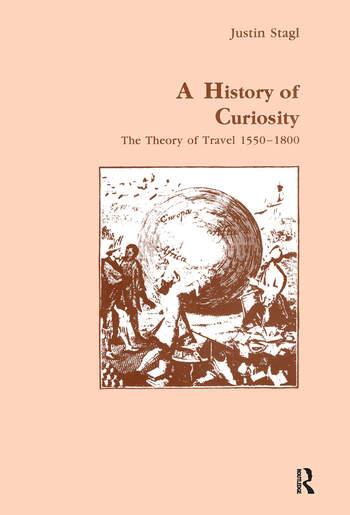 A History of Curiosity The Theory of Travel-1550-1800 book cover