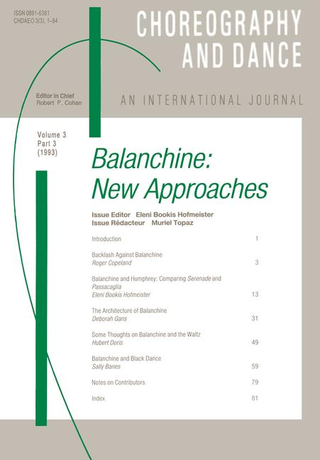 Balanchine A special issue of the journal Choreography and Dance book cover