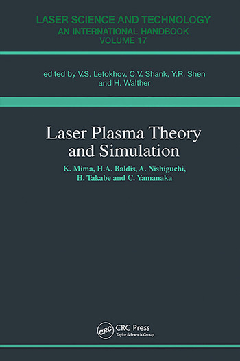 Laser Plasma Theory and Simulation book cover