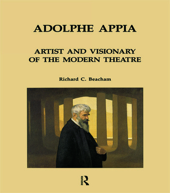 Adolphe Appia: Artist and Visionary of the Modern Theatre book cover