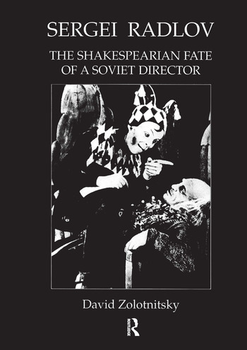 Sergei Radlov: The Shakespearian Fate of a Soviet Director book cover