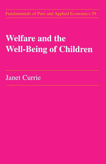 Welfare and the Well-Being of Children book cover