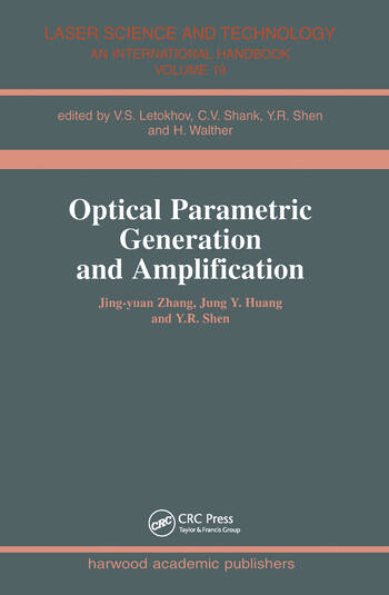 Optical Parametric Generation and Amplification book cover