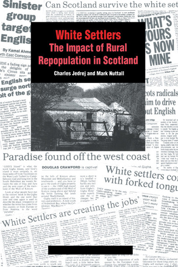 White Settlers The Impact of Rural Repopulation in Scotland book cover