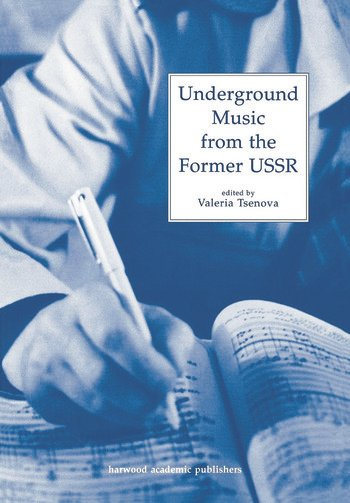 Underground Music from the Former USSR book cover