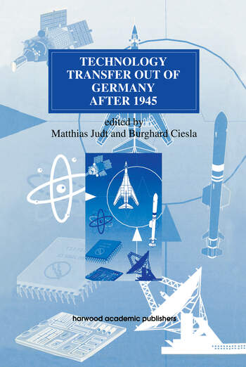 Technology Transfer out of Germany after 1945 book cover