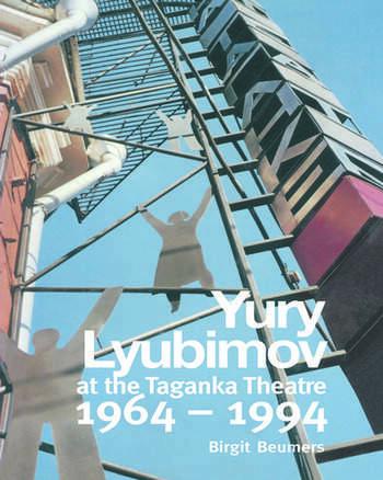Yuri Lyubimov: Thirty Years at the Taganka Theatre book cover