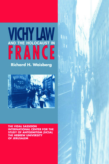 Vichy Law and the Holocaust in France book cover