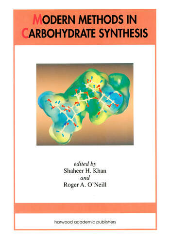 Modern Methods in Carbohydrate Synthesis book cover
