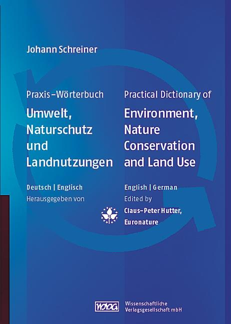 Practical Dictionary of Environment, Nature Conservation and Land Use book cover