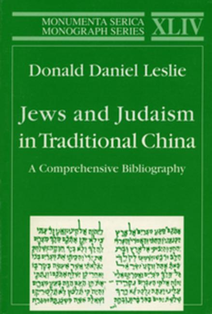 Jews and Judaism in Traditional China A Comprehensive Bibliography book cover