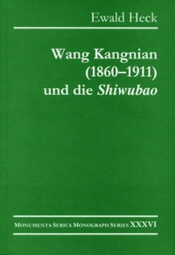 """Wang Kangnian (1860–1911) und die """"Shiwubao"""" book cover"""
