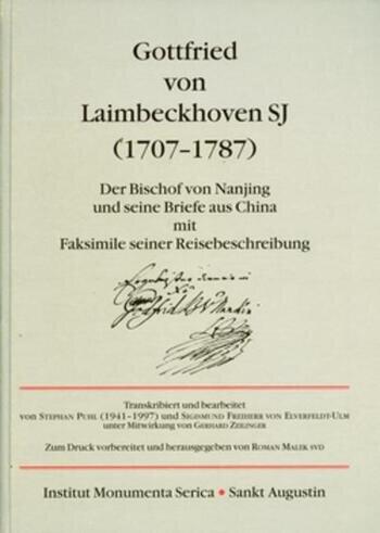 Gottfried von Laimbeckhoven S.J. (1707-1787) Der Bischof von Nanjing und seine Briefe aus China mit Faksimile seiner Reisebeschreibung book cover