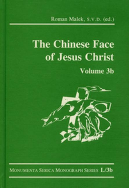 The Chinese Face of Jesus Christ: Volume 3b book cover