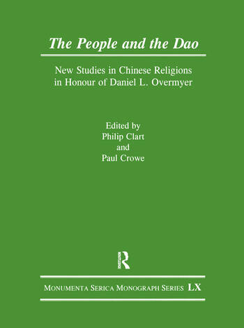The People and the Dao New Studies in Chinese Religions in Honour of Daniel L. Overmyer book cover