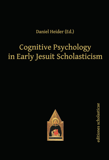 Cognitive Psychology in Early Jesuit Scholasticism book cover