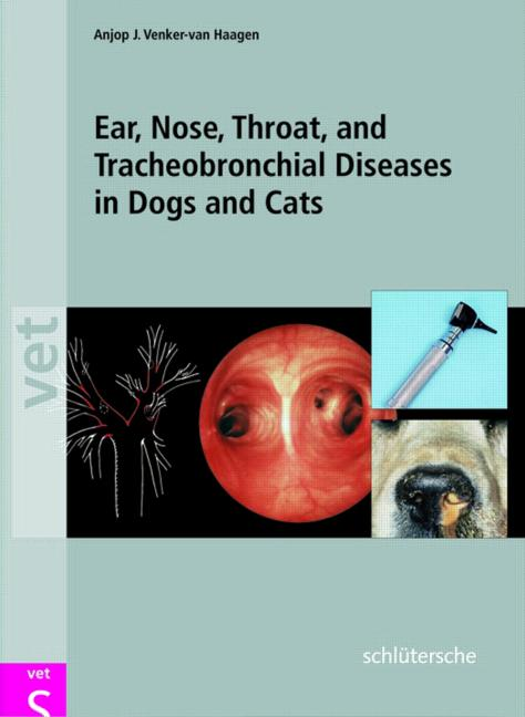 Ear, Nose, Throat and Tracheobronchial Diseases in Dogs and Cats book cover
