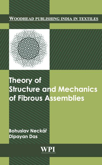 Theory of Structure and Mechanics of Fibrous Assemblies book cover