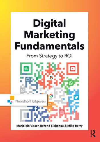 Digital Marketing Fundamentals From Strategy to ROI book cover