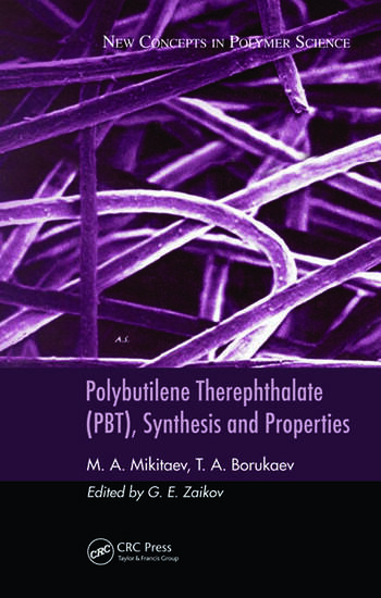 Polybutilene Therephthalate (PBT), Synthesis and Properties book cover