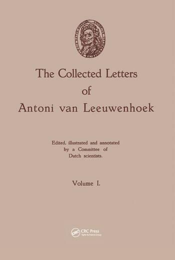 The Collected Letters of Antoni van Leeuwenhoek, Volume 1 book cover