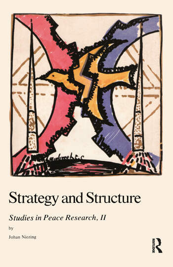 Strategy and Structure Studies in Peace Research book cover