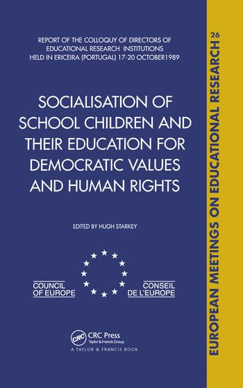 Socialisation of School Children and Their Education for Democratic Values and Human Rights book cover