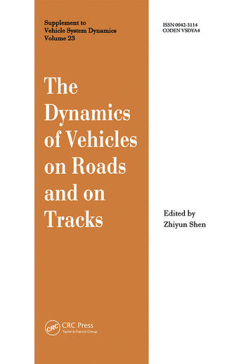 The Dynamics of Vehicles on Roads and on Tracks Proceedings of the 13th IAVSD Symposium book cover