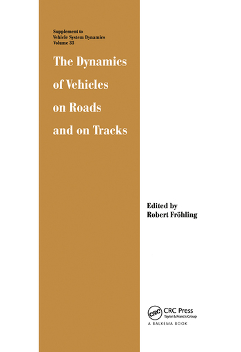 The Dynamics of Vehicles on Roads and on Tracks book cover