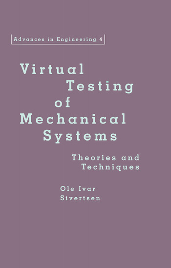 Virtual Testing of Mechanical Systems Theories and Techniques book cover