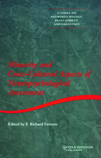 Minority and Cross-cultural Aspects of Neuropsychological Assessment book cover