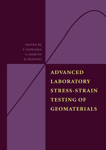 Advanced Laboratory Stress-Strain Testing of Geomaterials book cover