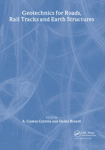 Geotechnics for Roads, Rail Tracks and Earth Structures book cover