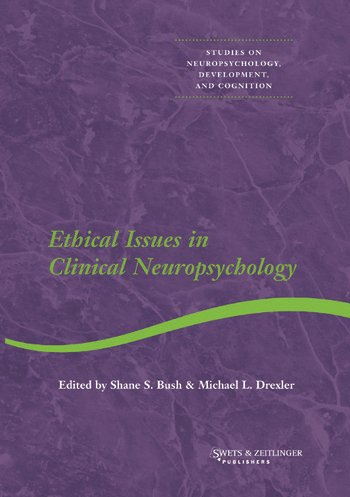 ethical decision making in clinical neuropsychology bush shane s