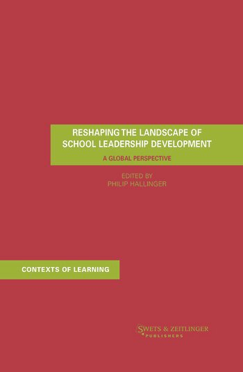 Reshaping the Landscape of School Leadership Development A Global Perspective book cover