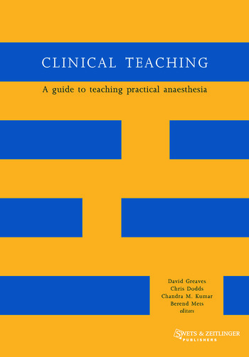 Clinical Teaching A Guide to Teaching Practical Anaesthesia book cover