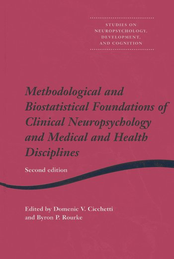 Methodological and Biostatistical Foundations of Clinical Neuropsychology and Medical and Health Disciplines 2nd Edition book cover