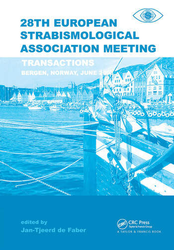 Transactions 28th European Strabismological Association Meeting Transactions of the 28th ESA Meeting, Bergen Norway, June 2003 book cover