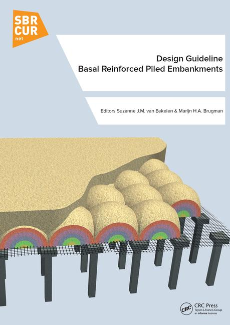Design Guideline Basal Reinforced Piled Embankments book cover