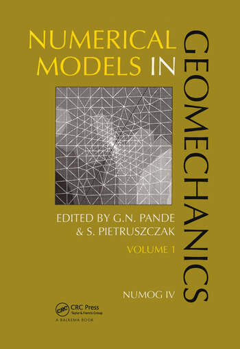 Numerical models in geomechanics, volume 1 Proceedings of the fourth international symposium, NUMOG IV, Swansea, 24-27 August 1992, 2 volumes book cover