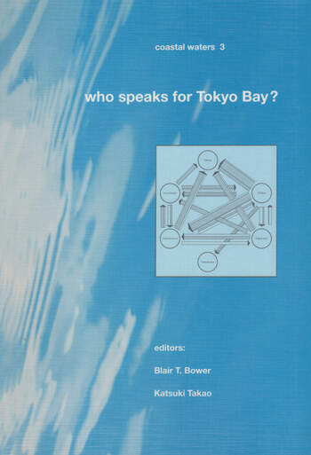 Who Speaks for Tokyo Bay? Coastal Waters Series 3 book cover