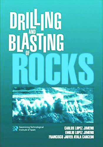 Drilling and Blasting of Rocks book cover