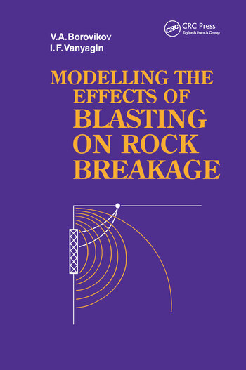 Modelling the Effects of Blasting on Rock Breakage book cover