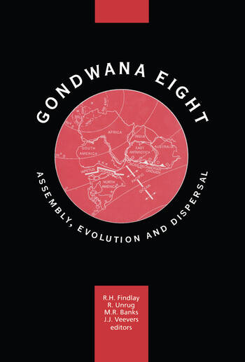 Gondwana Eight: Assembly, Evolution and Dispersal Proceedings of the 8th Gondwana symposium, Hobart, Tasmania, Australia, June'91 book cover